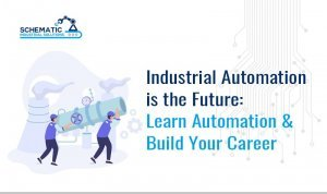 Industrial Automation is the Future: Learn Automation & Build Your Career